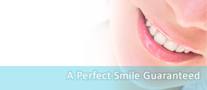 A Perfect Smile Guaranteed